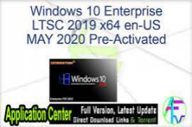 Windows 10 Enterprise LTSC 2019 X64 ESD MULTi-5 JULY 2020 {Gen2}